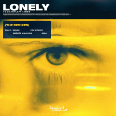 Lonely (The Remixes) - TooManyLeftHands