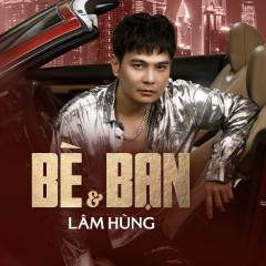 Bè Và Bạn (Single) - Lâm Hùng