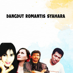 Dangdut Romantis Syahara - Various Artists