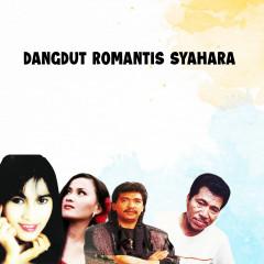 Dangdut Romantis Syahara - Various Artists
