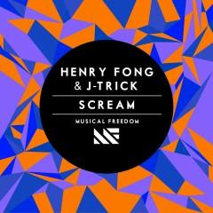Scream - Henry Fong, J-Trick