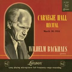 Carnegie Hall Recital 1954 (Live) - Wilhelm Backhaus