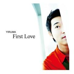 Yiruma Special Album 'First Love (Repackage)' (The Original & the Very First Recording) - Yiruma