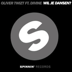 Wil Je Dansen? (feat. Divine) - Oliver Twizt, Divine