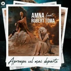Aproape Cel Mai Departe (Single) - Amna