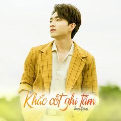 Khắc Cốt Ghi Tâm (Single) - Trung Quang