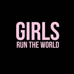 Girls Run The World - Various Artists