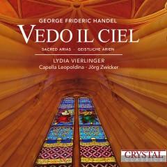 Handel: Vedo il ciel - Lydia Vierlinger, Capella Leopoldina, Jörg Zwicker