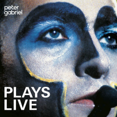 Plays Live (Remastered) - Peter Gabriel