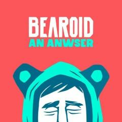 An Answer - Bearoid