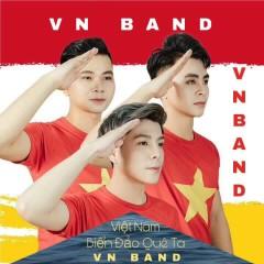 Việt Nam Biển Đảo Quê Ta (EP) - VN BAND
