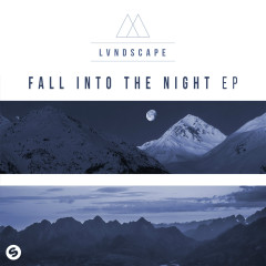 Fall Into The Night EP - LVNDSCAPE
