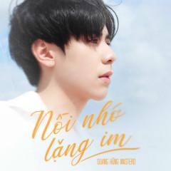 Nỗi Nhớ Lặng Im (Single) - Quang Hùng MasterD