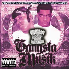 Gangsta Musik (Chopped & Screwed) - Boosie Badazz, Webbie