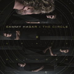 Space Between - Sammy Hagar, The Circle