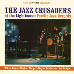 The Jazz Crusaders At The Lighthouse - The Jazz Crusaders