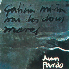 Galicia Minã Nai Dos Dous Mares (Remasterizado)