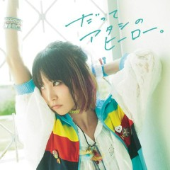 Datte Atashino Hero - EP - LiSA