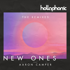 New Ones ( The Remixes ) - Hollaphonic, Aaron Camper