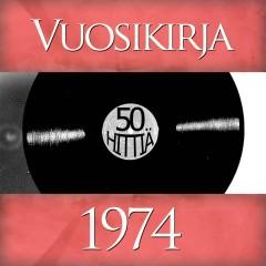 Vuosikirja 1974 - 50 hittiä - Various Artists