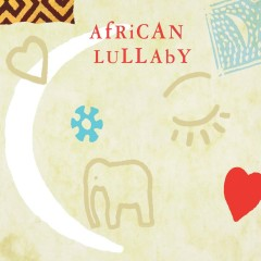 African Lullaby - Various Artists
