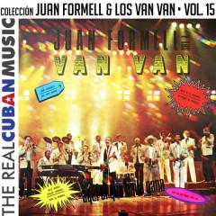 Coleccíon Juan Formell y Los Van Van, Vol. XV (Remasterizado) - Juan Formell,Los Van Van