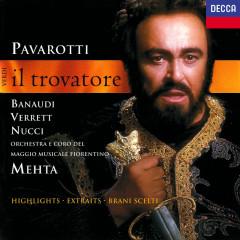 Verdi: Il Trovatore (Highlights) - Zubin Mehta, Luciano Pavarotti, Antonella Banaudi, Leo Nucci, Shirley Verrett