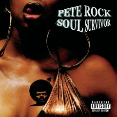 Soul Survivor - Pete Rock