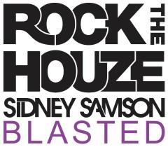 Blasted - Sidney Samson