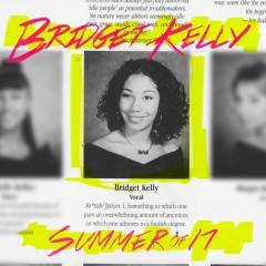 Summer of 17 - Bridget Kelly