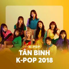 K-Pop Tân Binh 2018