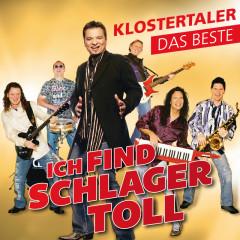 Ich find Schlager toll - Das Beste - Klostertaler