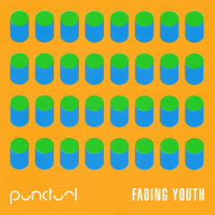 Fading Youth - EP - Punctual