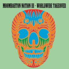 Moombahton Nation III-Worldwide Takeover - VARIOUS