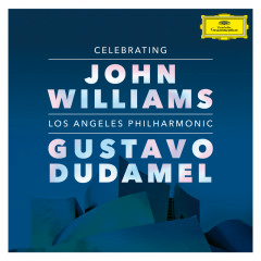 Celebrating John Williams (Live At Walt Disney Concert Hall, Los Angeles / 2019) - Los Angeles Philharmonic, Gustavo Dudamel