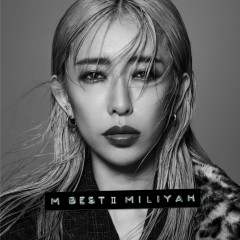 M BEST II BALLAD SIDE (Extra Edition) - Miliyah