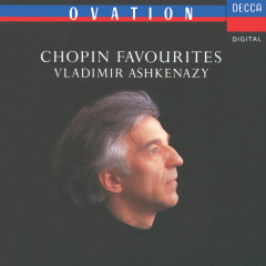Chopin Favourites - Vladimir Ashkenazy