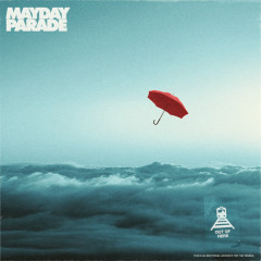Out Of Here - Mayday Parade