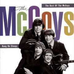 Hang On Sloopy:  The Best Of The McCoys - The McCoys