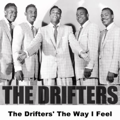 The Drifters' The Way I Feel - The Drifters