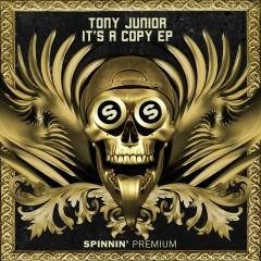 It's A Copy EP - Tony Junior