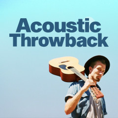 Acoustic Throwback - Various Artists