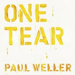 One Tear - Paul Weller