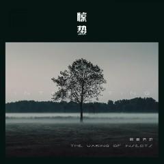 Kinh Trập / 惊蛰 (Single) - Âm Khuyết Thi Thính, Vương Tử Ngọc