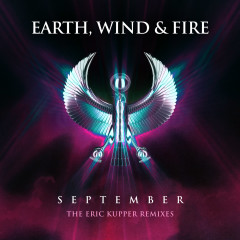 September (The Eric Kupper Remixes) - Earth, Wind & Fire