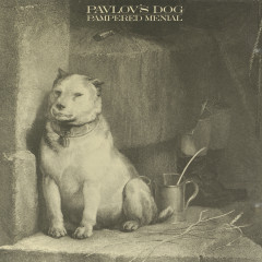Pampered Menial - Pavlov's Dog