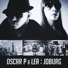 Joburg (feat. Lea) - LEA, Oscar P