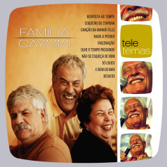 Teletema Familia Caymmi - Various Artists, Familia Caymmi