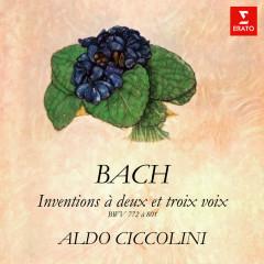 Bach: Inventions et sinfonies à deux et trois voix, BWV 772 - 801 - Aldo Ciccolini