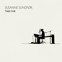 Take One - Susanne Sundfør